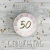 Alles Gute zum 50. Geburtstag: Gästebuch zum Eintragen mit 110 Seiten - Cover Top View