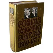 Cosima Wagner's Diaries, Vol. 1: 1869-1877
