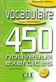 Vocabulaire (450 exercices, niveau intermdiaire)...
