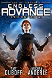 Endless Advance: Age of Expansion - A Kurtherian Gambit Series (Uprise Saga Book 2)