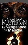 Image de La Vengeance du Manitou: Manitou, T2
