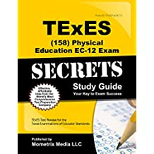 TExES Physical Education EC-12 (158) Secrets Study Guide: TExES Test Review for the Texas Examinations of Educator Standards (English Edition)