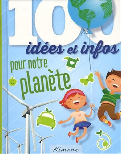 100 idées pour notre planète