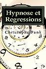 Hypnose et Regressions