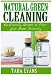 Best Green Cleanings - Natural Green Cleaning: Eco-Friendly Recipes to Clean Your Review
