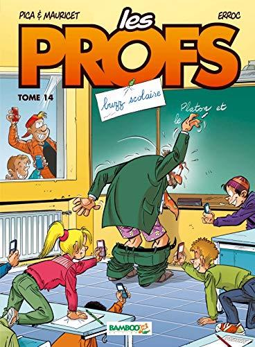 Les profs - Tome 14 - Top humour 2019 par Pica