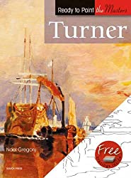 Turner: in Acrylics (Ready to Paint the Masters)