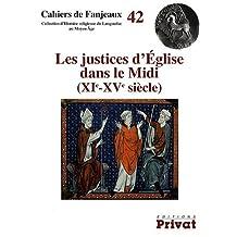 Les justices d'Eglise dans le Midi (XIe-XVe siècle)