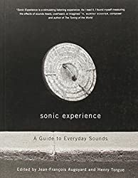 Sonic Experience: A Guide to Everyday Sounds