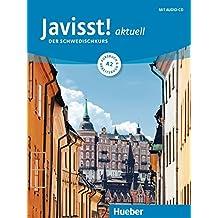 Javisst! aktuell A2: Der Schwedischkurs / Kursbuch + Arbeitsbuch + Audio-CD