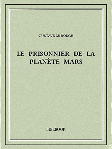 Couverture du livre Le prisonnier de la planète Mars