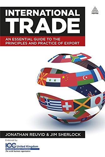 International Trade: An Essential Guide to the Principles and Practices of Export por Jonathan Revuid