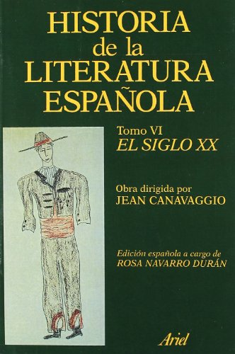 Historia literatura española. El siglo XX (Ariel Letras)