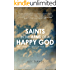 Saints in the Arms of a Happy God: Recovering the Image of God and Man