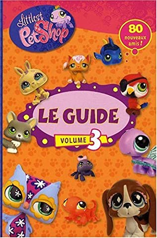 GUIDE LITTLEST PETSHOP T3
