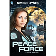 Harriet Walsh 1: Peace Force