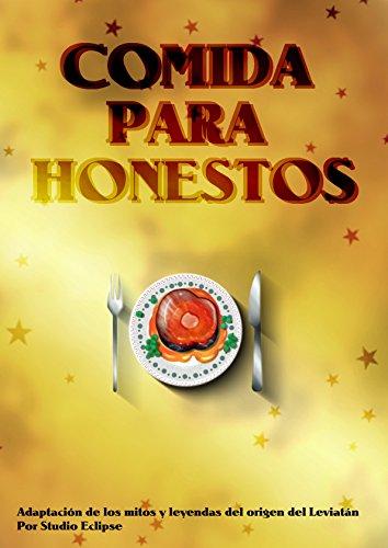 Comida para honestos por Adriana Hernández Gutiérrez
