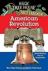 American Revolution: A Nonfiction Companion to Magic Tree House #22: Revolutionary War on Wednesday (Magic Tree House Fact Tracker)
