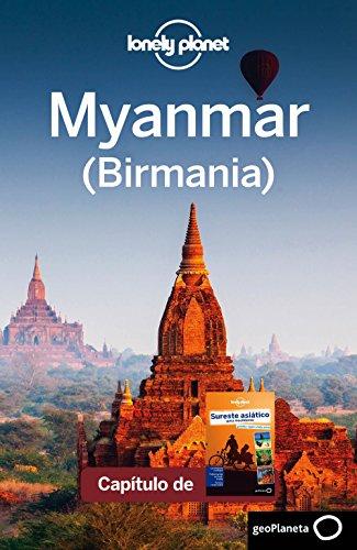 Sureste asiático para mochileros 4_7. Myanmar (Birmania) (Lonely Planet-Guías de país)