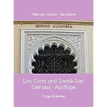 Les Corts und Sarrià-San Gervasi - Ausflüge (Atlas der Gitarre - Barcelona)