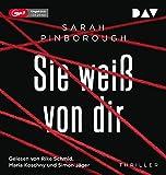 Sie weiß von dir: Ungekürzte Lesung mit Rike Schmid, Maria Koschny und Simon Jäger (2 mp3-CDs)