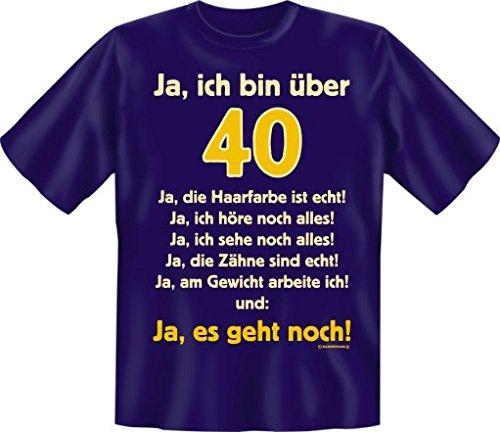 Fun Spruch T-Shirt Über 40 es geht noch Grösse XL -