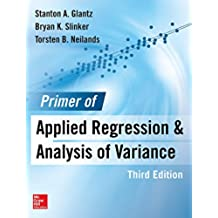 Primer  of Applied Regression & Analysis of Variance, Third Edition (English Edition)