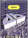 Hygiène (Formation secrétaire médicale)...