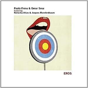 Eros (Feat Natacha Atlas E Jaques Morelenbaum)