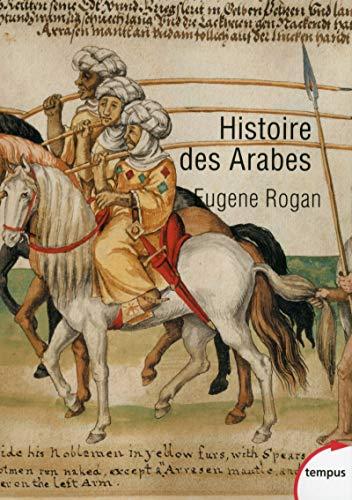Histoire des arabes (Tempus) por Eugene Rogan