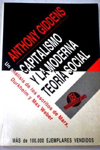 Capitalismo y la moderna teoria social (Universitaria)