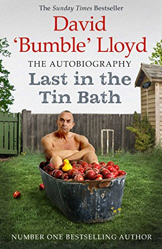 Last in the Tin Bath: The Autobiography (English Edition)