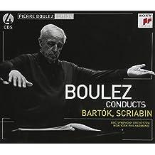 Pierre Boulez dirige Bartok, Scriabine