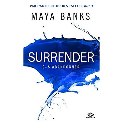 Surrender, T2 : S'abandonner