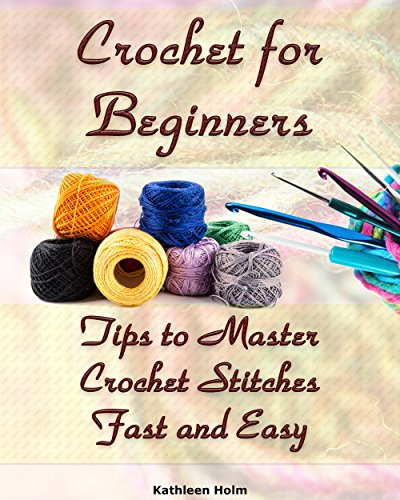 crochet-for-beginners-tips-to-master-crochet-stitches-fast-and-easy-crochet-projects-crochet-accesso