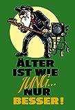 Schatzmix Älter Ist wie Jung Nur Besser - lustig, blechschild, Comic, spruchschild, dekoschild, Rocker, Musiker, metallschild, Gitarre