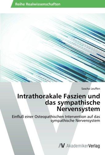 Intrathorakale Faszien und das sympathische Nervensystem: Einfluß einer Osteopathischen Intervention auf das sympathische Nervensystem
