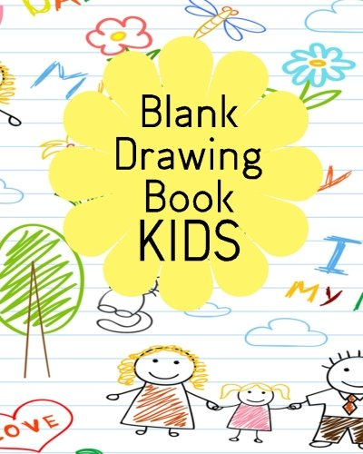 blank-drawing-book-kids-blank-journals-to-write-in-doodle-in-draw-in-or-sketch-in-8-x-10-150-unlined