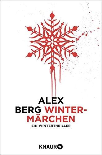 Buchseite und Rezensionen zu 'Wintermärchen: Ein Winterthriller (Kindle Single)' von Alex Berg