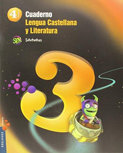 Cuaderno 3 lengua castellana y literatura 4º primaria (superpixépolis)