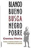 Image de Blanco bueno busca negro pobre (Ensayo (roca))