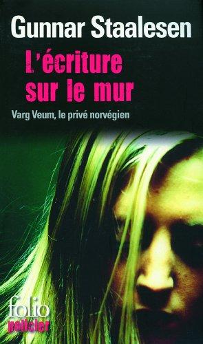 Une enquête de Varg Veum, le privé norvégien (9) : L'écriture sur le mur