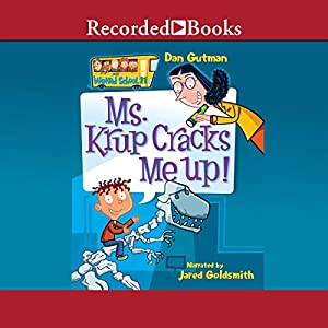 Ms Krup Cracks Me Up My Weird School Book 21 Audio Download