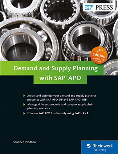 Demand and Supply Planning with SAP APO (APO-DP, APO-SNP) in SAP SCM (2nd Edition) by Sandeep Pradhan (2016-05-31)