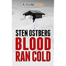 Blood Ran Cold (A Kindle Single)