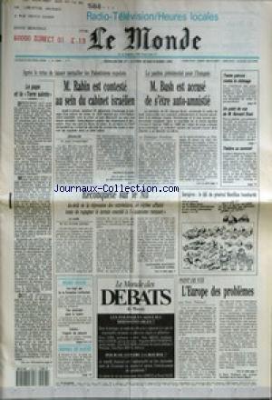MONDE (LE) [No 14904] du 27/12/1992 - LE PAPE ET LA TERRE SAINTE - M. RABIN EST CONTESTE AU SEIN DU CABINET ISRAELIEN PAR PATRICE CLAUDE - M. BUSH EST ACCUSE DE S'ETRE AUTO-AMNISTIE PAR DOMINIQUE DHOMBRES - TRENTE PATRONS CONTRE LE CHOMAGE - UN POINT DE VUE DE M. BERNARD STASI - THEATRE AU SOMMET - RECONQUETE SUR LE NIL PAR ALEXANDRE BUCCIANTI ET FRANCIS CORNU - SARAJEVO - LE QG DU GENERAL MORILLON BOMBARDE - LES VINGT ANS DE LA FORMATION TERRITORIALE - UNE AUTOROUTE POUR LA LOZERE - LI