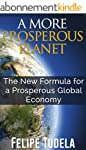 A More Prosperous Planet, The New For...