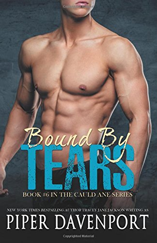 Bound by Tears: Volume 6 (Cauld Ane Series)