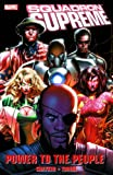Squadron Supreme: Power To The People TPB: Power to the People v. 1 (Graphic Novel Pb)