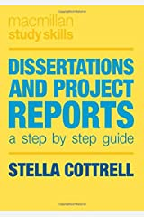 Dissertations and Project Reports: A Step by Step Guide (Macmillan Study Skills) Paperback